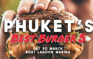 Phuket Best Burger Event 2019