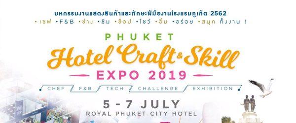 Phuket Hotel Craft & Skill Expo 2019 - Teaser